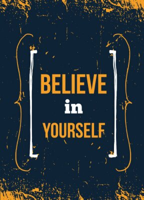 Plakat Uwierz w siebie, inspirujący cytat, typografia ścienna. Faza wektorowa na ciemnym tle. Najlepsze do plakatów, projektowania kart, banerów mediów społecznościowych