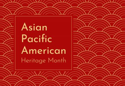 Plakat Vector design with red Japanese wavy background. Text - Asian Pacific American Heritage Month. Poster for recognizing of culture and achievements by these ethnic groups in US history. Gold frame