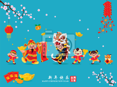Vintage Chinese new year poster design with god of wealth, lion dance, kids and dog, Chinese wording meanings: Wishing you prosperity and wealth, Happy Chinese New Year, Wealthy & best prosperous.