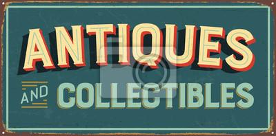 Plakat Vintage metalowy znak - antyki i kolekcje - wektor EPS10. Grunge i zardzewiałe efekty można łatwo usunąć, aby uzyskać lepszy wygląd.