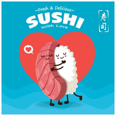 Vintage Sushi poster design with vector Maguro sushi character. Chinese word means sushi.