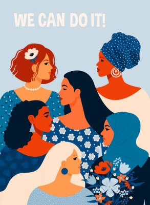 Plakat We can do it. Poster International Womens Day. Vector illustration with women different nationalities and cultures.