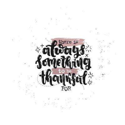 Plakat Wektorowa ręka rysująca ilustracja. Zwroty zawsze są czymś, co może być wdzięczne za napisanie. Pomysł na plakat, pocztówkę.