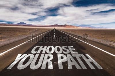 Plakat Wybierz ścieżkę zapisaną na pustynnej drodze