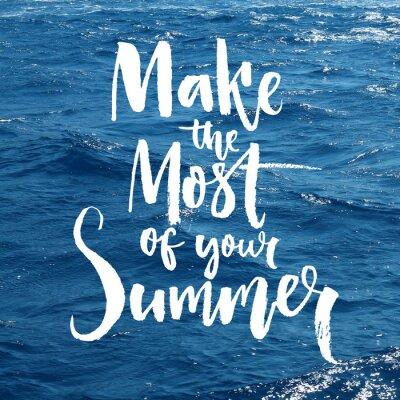 Plakat Wykorzystaj w pełni swojej latem. Motywacja cytat nakładka na zdjęcie morza. Konstrukcja liternictwo Brush.