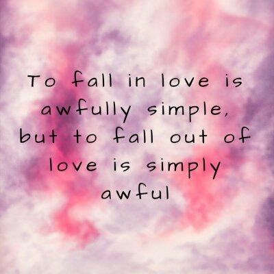 Plakat Zakochiwanie się jest strasznie proste. Inspirujący cytat w kolorowe tło powitalny akwarela, niestandardowe napis na plakaty, t-shirty, media społecznościowe lub karty.