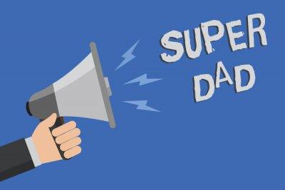 Słowo pisanie tekstu Super tata. Koncepcja biznesowa dla dzieci idola i superbohatera inspiracją do spojrzenia na człowieka gospodarstwa megafon głośnik niebieskim tle wiadomości mówiąc głośno.